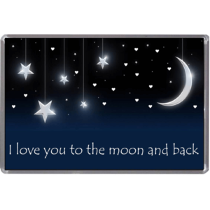 I Love You To The Moon & Back – Magnet