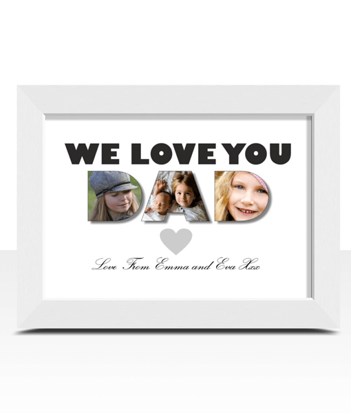 I / We Love You Dad – Photo Print