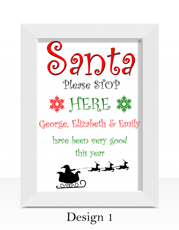 Christmas Santa Please Stop Here – Christmas Print