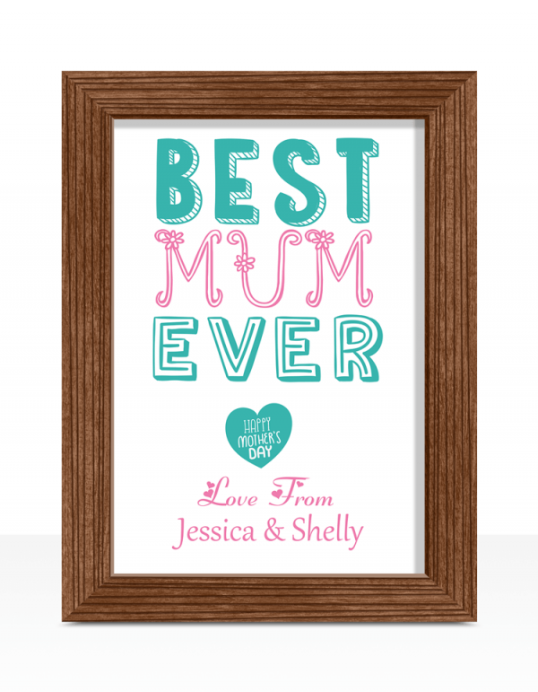 Best Mum Ever – Mother's Day Print