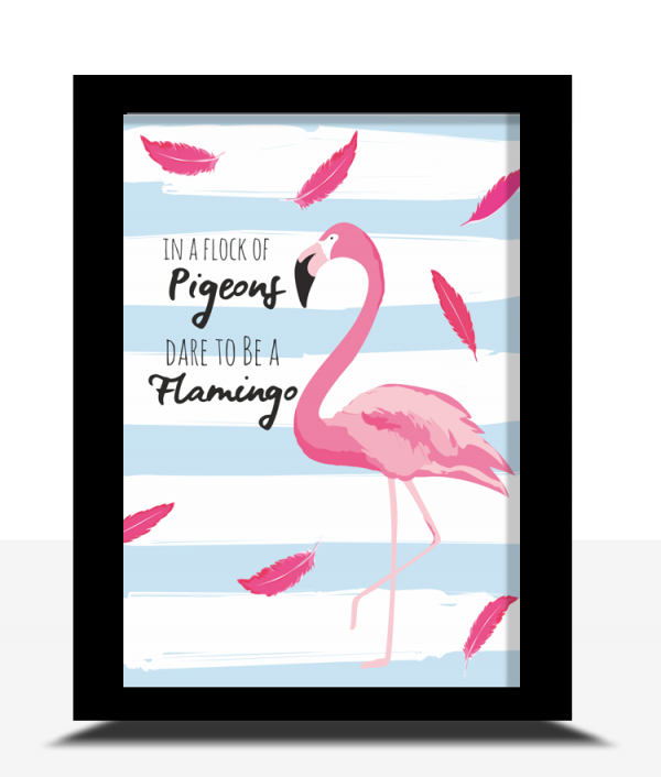 [tag] Dare To Be A Flamingo Art Print