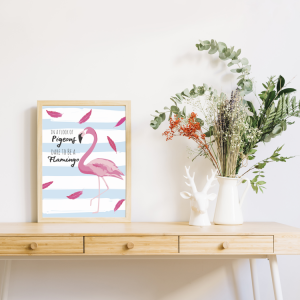 [tag] Dare To Be A Flamingo Art Print
