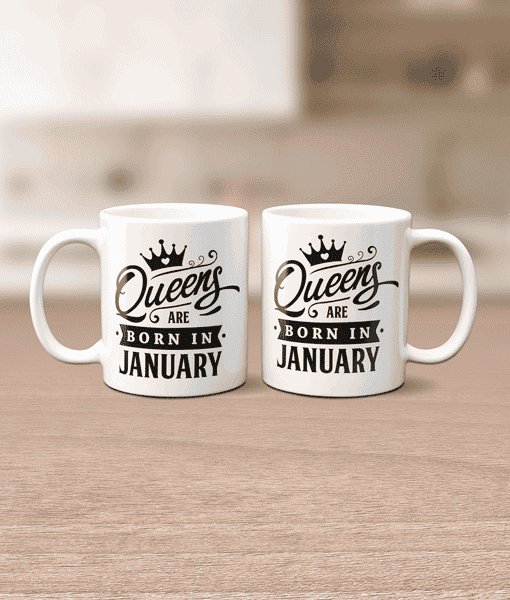 Birthday Gifts Mug – Queens Are Born In..
