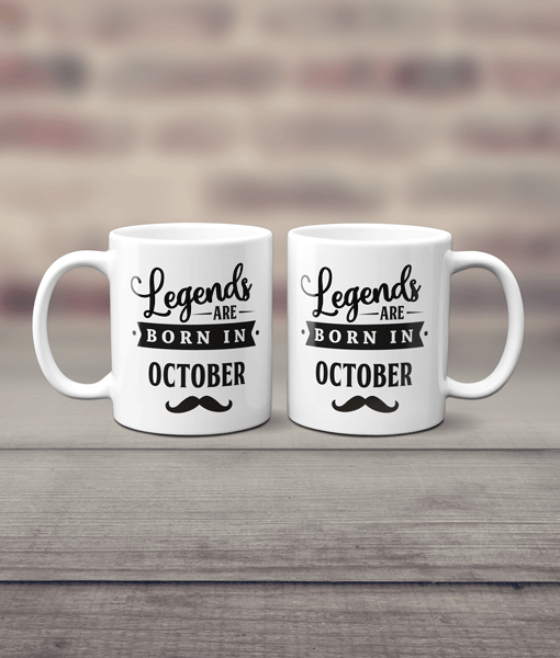Birthday Gifts Mug – Legends Are Born In..