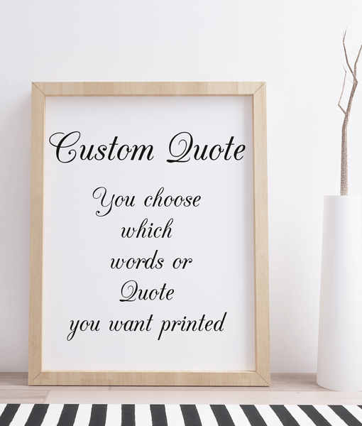 Your Favourite Quote – Poem – Saying – Verse – Printed & Framed Anniversary Gifts