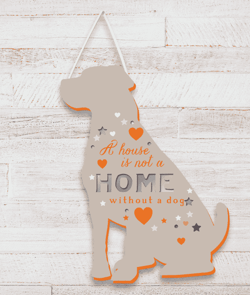 Animal Prints A House Is Not A Home Without A Dog – Plaque