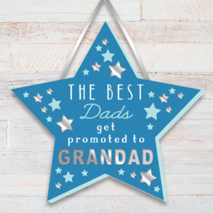 The Best Dads get promoted to Grandad – Grandad Star Plaque