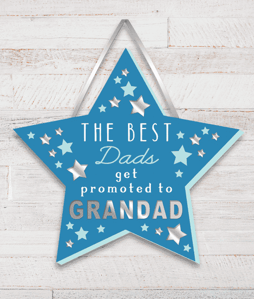 Fathers Day Gifts The Best Dads get promoted to Grandad – Grandad Star Plaque
