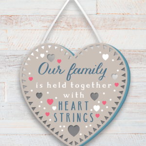 Our Family is held together with heart strings – Wooden Plaque