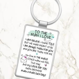 Fathers Day Gifts To The Man I Love – Metal Keyring