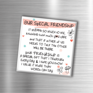Birthday Gifts Our Special Friendship – Fridge Magnet