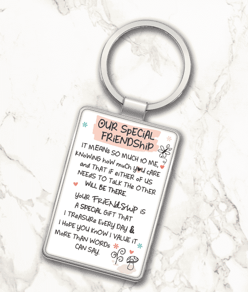 Our Special Friendship – Metal Keyring