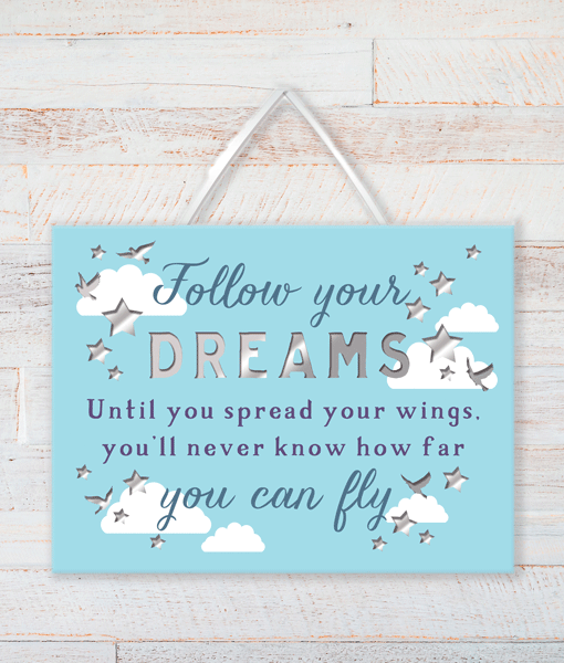 Gifts For Friends Follow Your Dreams – Inspirational Plaque